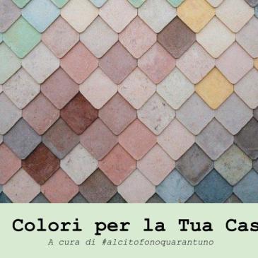 3 colori per la tua casa